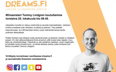 #Dreamsteri Tommy Lindgren koulullamme to 25.10. klo 9.45